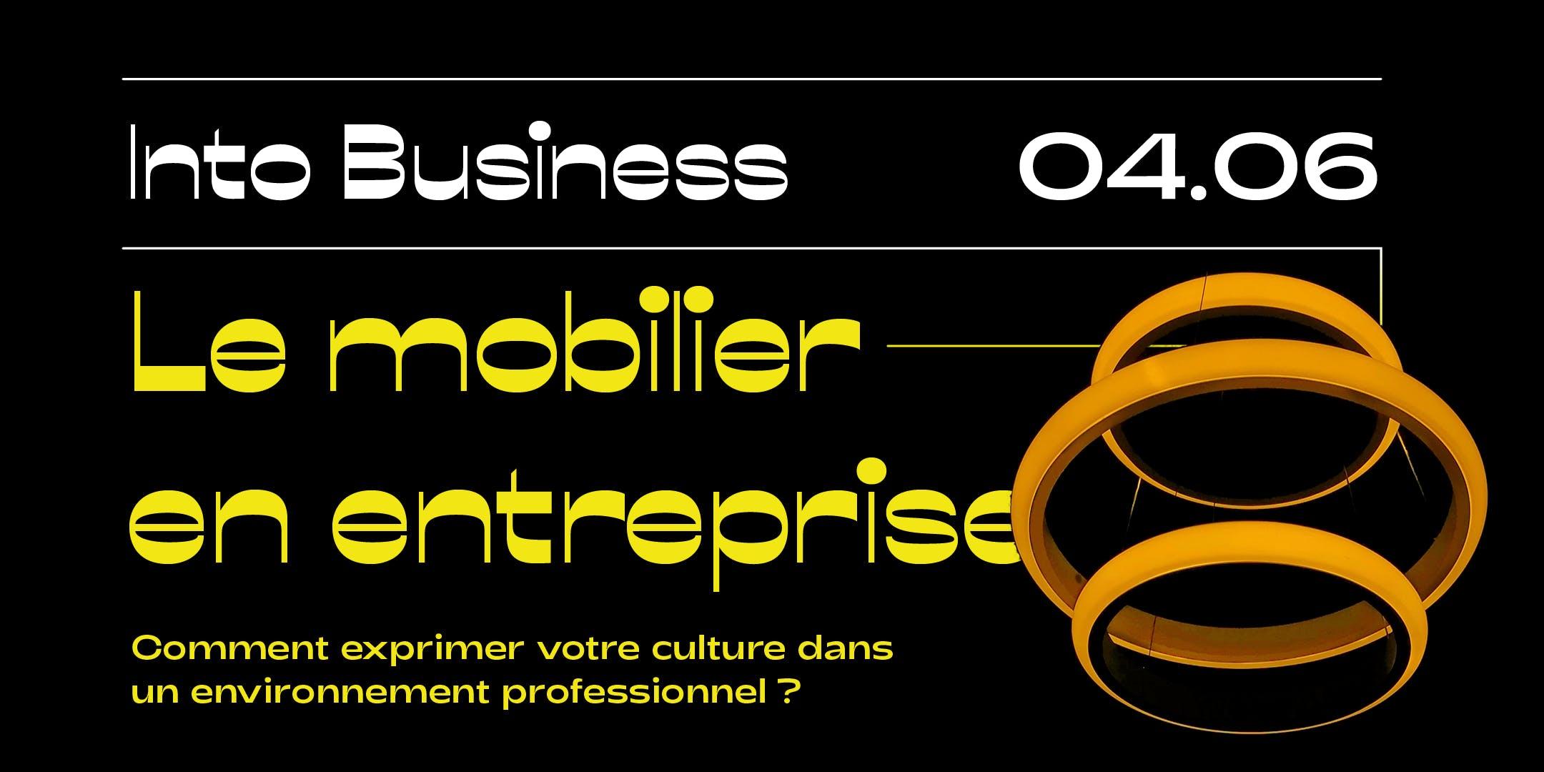 Into Business - Le mobilier en entreprise