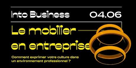 Into Business - Le mobilier  en entreprise billets