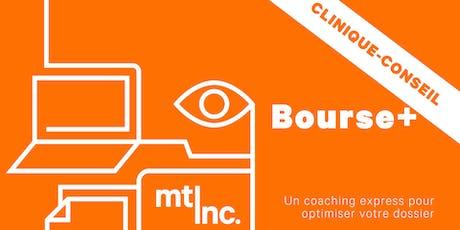 Clinique-conseil Bourse+ Montréal: coaching express billets