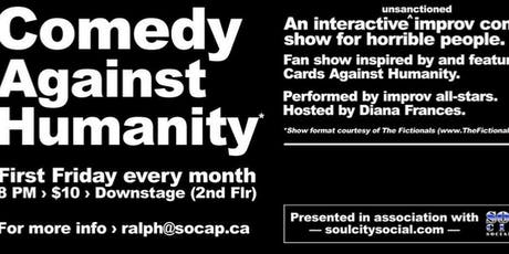 Comedy Against Humanity - For Good People With A Twisted Sense Of Humour tickets