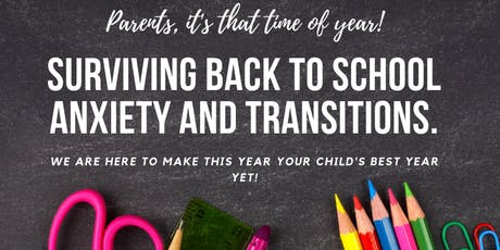 Back to School: Surviving the Back to School Transition tickets