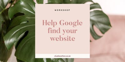 How to Help Google Find Your Small Creative Business Website SEO