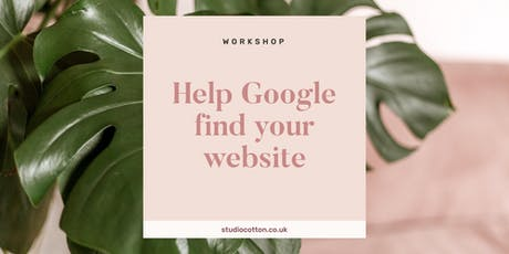 How to Help Google Find Your Small Creative Business Website SEO tickets