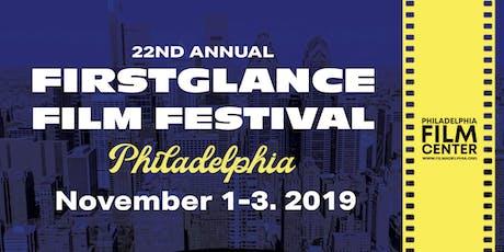 FirstGlance Film Fest Philadelphia 22  tickets