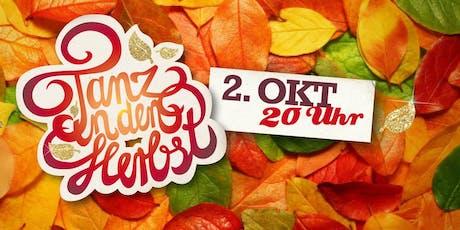 Tanz in den Herbst im PARKS am Mittwoch, 02. Oktober 2019 Tickets