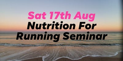 Nutrition For Running Seminar