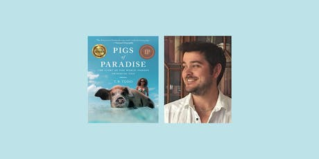 Pigs of Paradise by T.R.Todd tickets