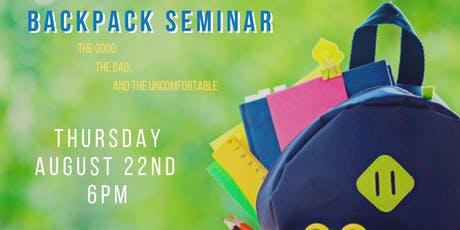 Back to School Backpack Seminar with Dr.Lisa tickets