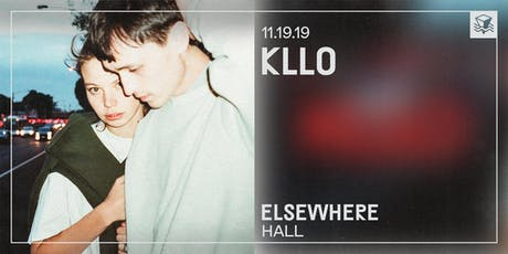 Kllo @ Elsewhere (Hall) tickets