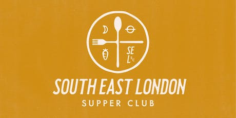 South East London Supper Club - The Launch tickets