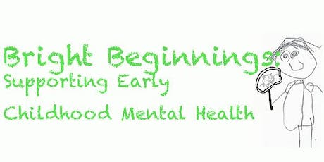 Bright Beginnings: Supporting Early Childhood Mental Health Conference tickets