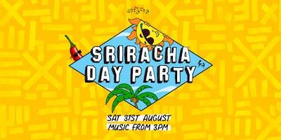 Sriracha Day Party • Melbourne