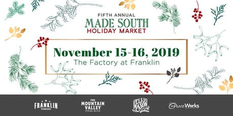 2019 MADE SOUTH Holiday Market tickets