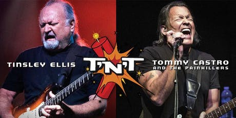 Tinsley Ellis & Tommy Castro - TNT Tour Returns! tickets