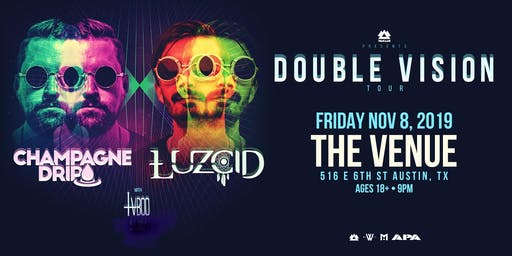 WAKAAN PRESENTS 'Double Vision' Tour Ft. Champagne Drip & LUZCID