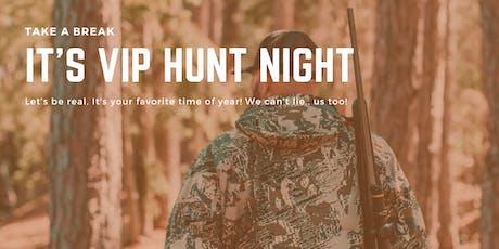 VIP HUNT NIGHT tickets