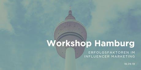 Workshop - Erfolgsfaktoren im Influencer Marketing | betahaus, Hamburg tickets