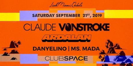 Claude VonStroke + Ardalan tickets