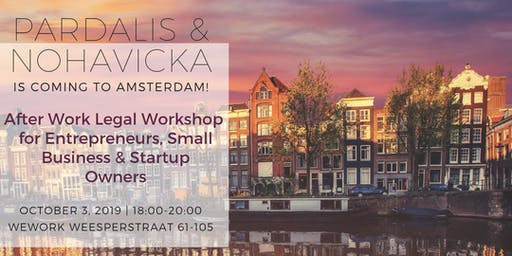 After Work Legal Workshop for Entrepreneurs, Small Businesses, and Start-Ups in Amsterdam