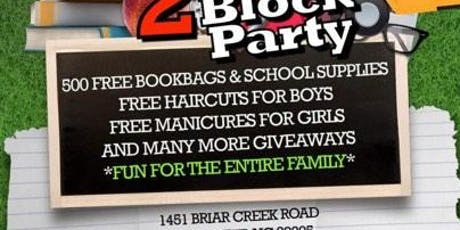 BACK 2 SCHOOL BLOCK PARTY tickets