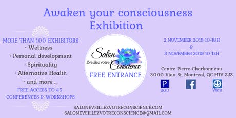 Awaken your consciousness Exhibition tickets