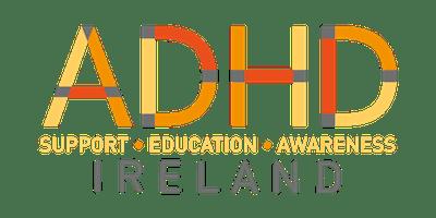 ADHD  Ireland Support Launch – Limerick Region