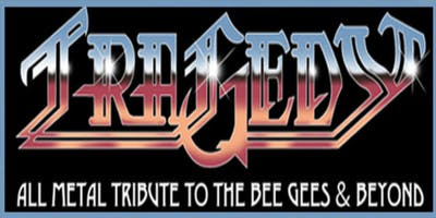 Tragedy: All Metal Tribute to the Bee Gees at The Stanhope House