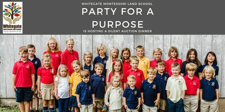 Whitegate Montessori Land School - Party For a Purpose Dinner Auction tickets