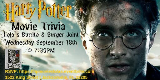 Harry Potter Movies Trivia at Lola's Burrito & Burger Joint