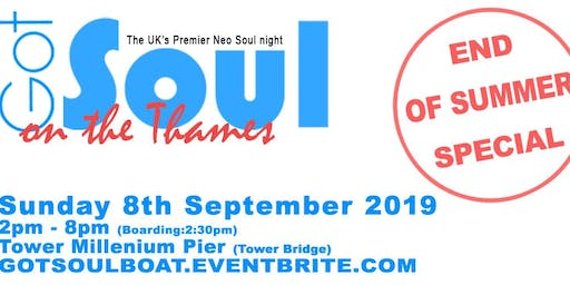 Got Soul On The Thames (End of Summer) Boat Party - Sun 8th Sep 2019