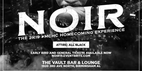 Noir: The 2k19 MC Homecomimng Experience tickets
