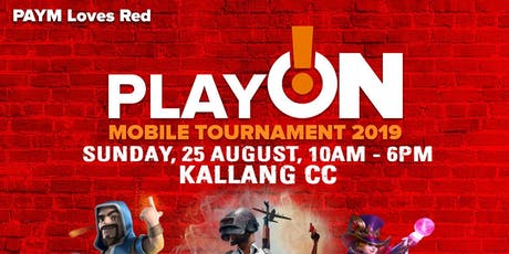 PAYM Loves Red Play On! @ Kallang CC Mobile Legends Bang Bang Tournament 2019 tickets