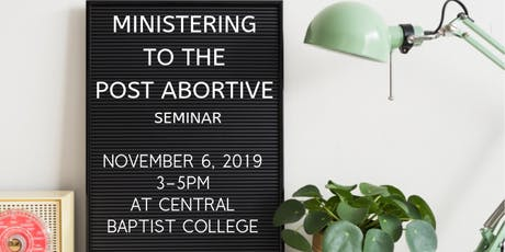 Ministering to the Post Abortive Seminar tickets