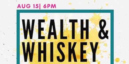Wealth & Whiskey Talks Series