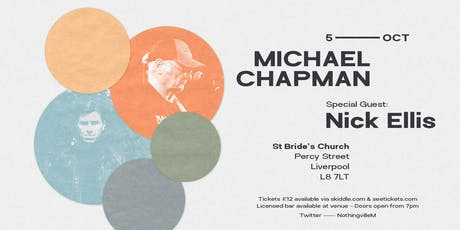 Michael Chapman with special guest Nick Ellis tickets