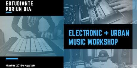 Electronic & Urban Music Workshop Tickets