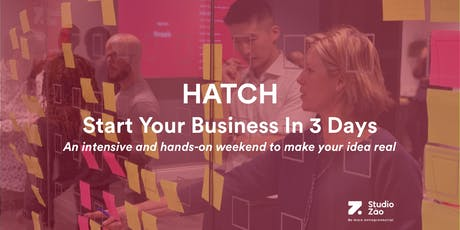HATCH | Start Your Business In 3 Days | November 2019 tickets