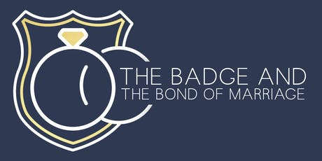 The Badge and The Bond of Marriage  tickets
