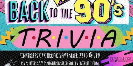90's Pop Culture Trivia at Pinstripes Oak Brook tickets