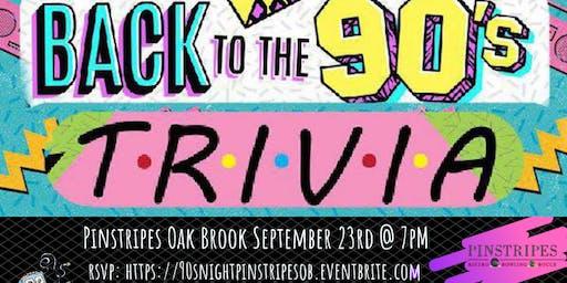 90's Pop Culture Trivia at Pinstripes Oak Brook