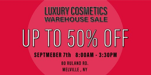 Special Invitation Warehouse Sale - SEPTEMBER 7, 2019