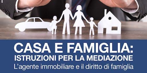 Casa e famiglia: istruzioni per la mediazione