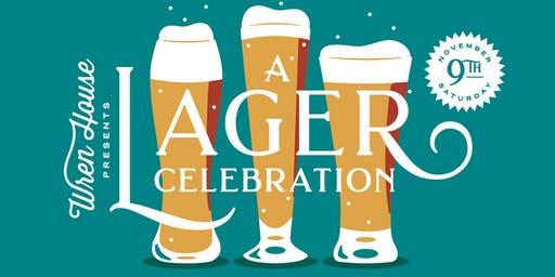 Wren House Presents: A Lager Celebration