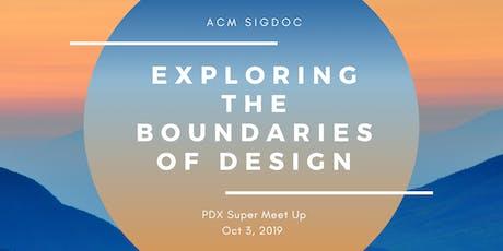 Super Meetup: Exploring the boundaries of design tickets