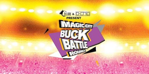 Collide presents the Magic City Buck Battle: Round 2