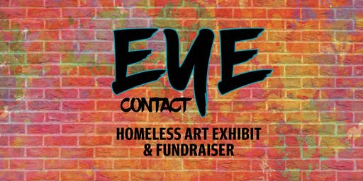Eye Contact 2019: Homeless Art Exhibit