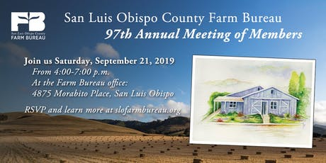 San Luis Obispo County Farm Bureau 97th Annual Meeting of Members tickets