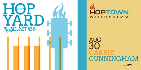 HopYard Music Series 3 at HopTown - Carrie Cunningham Band! tickets