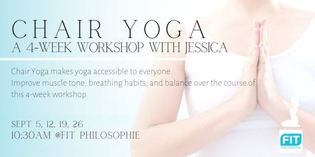 Chair Yoga Workshop with Jessica tickets