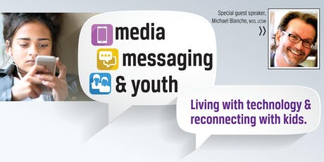 HHSD:  Media, Messaging & Youth. Living with technology & reconnecting with kids. tickets